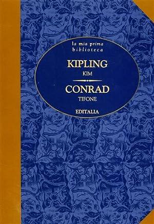 Kim. Tifone.: Kipling,Rudyard. Conrad,Joseph.