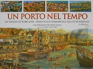 Un porto nel tempo.: Millard,Anne.