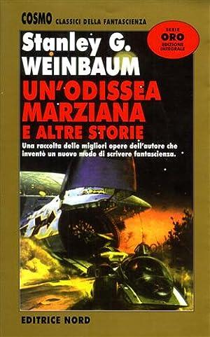 Un'odissea marziana e altre storie.: Weinbaum,Stanley G.