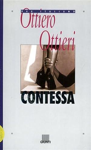 Contessa. Romanzo.: Ottieri,Ottiero.