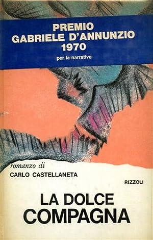 La dolce compagna.: Castellaneta,Carlo.