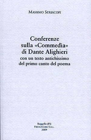 """""""Conferenze sulla """"Commedìa"""" di Dante Alighieri. """": Seriacopi,Massimo."""