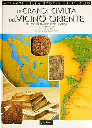 Le grandi civiltà del vicino Oriente, del: Rossi,Renzo.