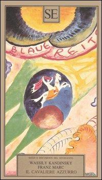 Il cavaliere azzurro.: Kandinsky,Wassily. Marc,Franz.