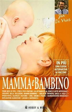 Mamma e bambino.: De Vries,Jan.