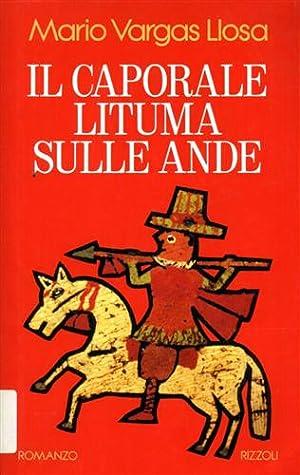 Il caporale Lituma sulle Ande.: Vargas Llosa,Mario.