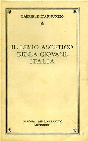 Il libro ascetico della Giovane Italia.: D'Annunzio,Gabriele.