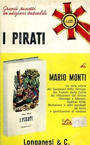 I pirati.: Monti,Mario.