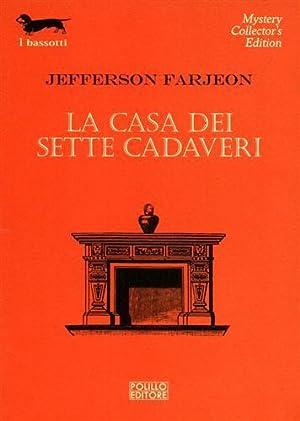 La casa dei sette cadaveri.: Farjeon,Jefferson.