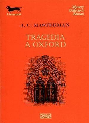 Tragedia a Oxford.: Masterman,J.C.