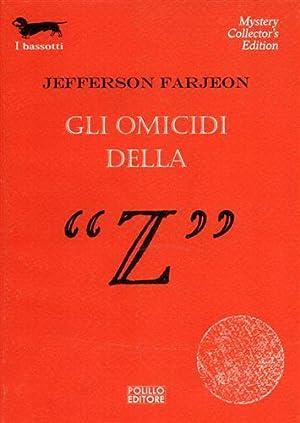 """""""Gli omicidi della """"Z"""". """": Farjeon,Jefferson."""