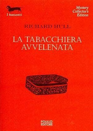 La tabacchiera avvelenata.: Hull,Richard.