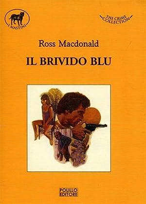 Il brivido blu.: MacDonald,Ross.