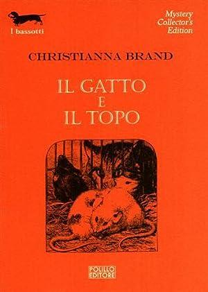 Il gatto e il topo.: Brand,Christianna.