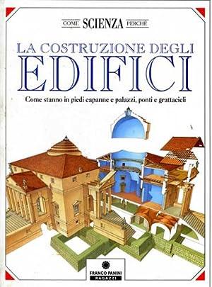 La costruzione degli edifici. Come stanno in: Vignozzi,Alessandro.