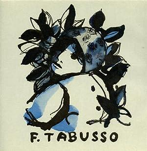 Francesco Tabusso. Opera Grafica.: Mascherpa,Giorgio.