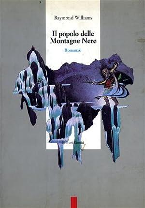 Il popolo delle Montagne Nere.: Williams,Raymond.