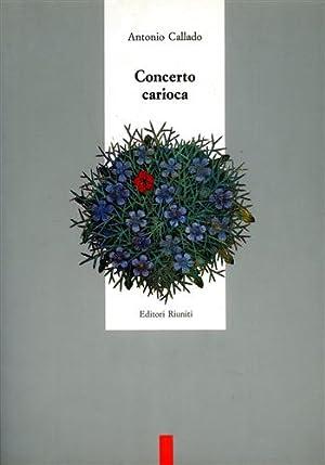Concerto carioca.: Callado,Antonio.