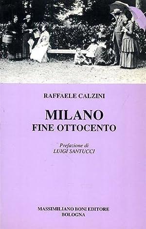 Milano fine Ottocento.: Calzini,Raffaele.
