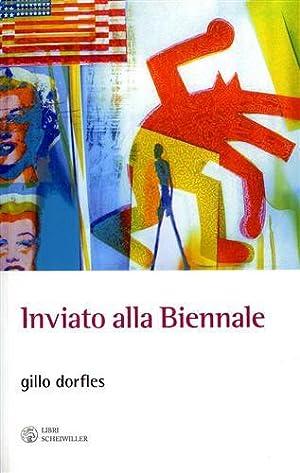 Inviato alla Biennale. Venezia: 1949- 2009.: Dorfles,Gillo.