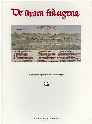De Strata Francigena. La via Francigena nell'alta Val di Magra.: Atti del Convegno: