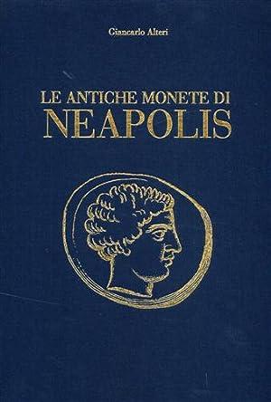 Le antiche monete di Neapolis.: Altieri,Giancarlo.