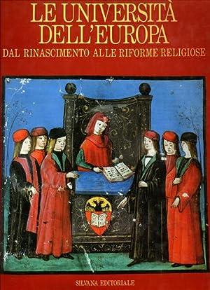 Le Università dell'Europa. Dal Rinascimento alle riforme religiose.: Accorsi,M.L. Boehm...