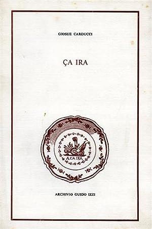Ça ira. Versi e prosa.: Carducci,Giosu�.
