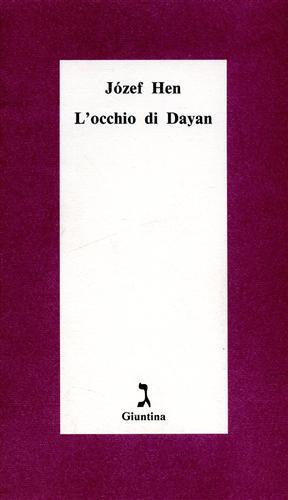 L'occhio di Dayan.: Hen,Jozef.
