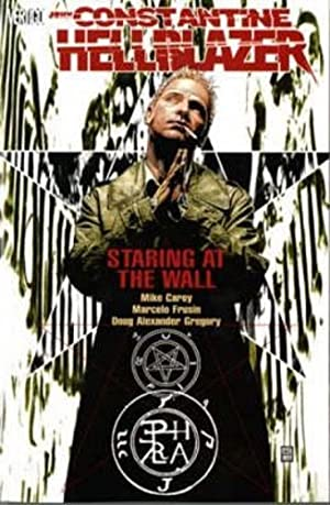 Hellblazer: Staring at the Wall.: Carey, M. J.