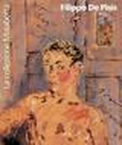 Filippo De Pisis. La collezione Malabotta.: Catalogo della Mostra: