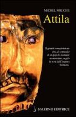 Attila.: Rouche,Michel.