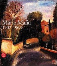 Mario Mafai 1902-1965. Una calma febbre di: Catalogo della Mostra: