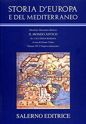 Storia d'Europa e del Mediterraneo.Sez.III: L'ecumene romana.: Barbero,Alessandro. (diretto da).