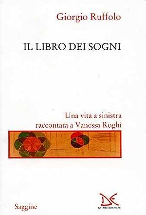 Il libro dei sogni.: Ruffolo,Giorgio.