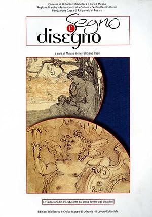 Segno e disegno dal manierismo metaurense ai maestri del '900 nelle collezioni della ...