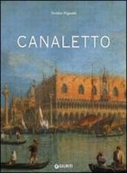 Antonio Canal detto Canaletto.: Pignatti,Terisio.