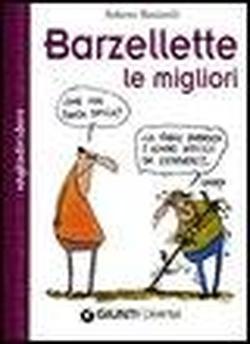 Barzellette: le migliori.: Bonistalli,Roberto.