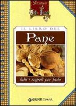 Il libro del pane.: --