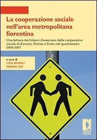 La cooperazione sociale nell'area metropolitana fiorentina. Una lettura dei bilanci d'...
