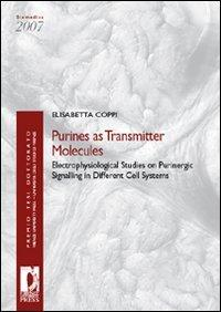 Purines as Transmitter Molecules: Electrophysiological Studies on Purinergic Signalling in ...