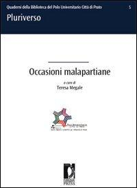 Occasioni malapartiane. Progetti teatrali della compagnia universitaria dei Corsi di Laurea in ...