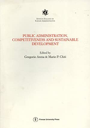 Public Administration, Competitiveness and Sustainable Development. Proceedings of the National Co:...
