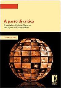 A passo di critica. Il modello di Media Education: Di Bari Cosimo.