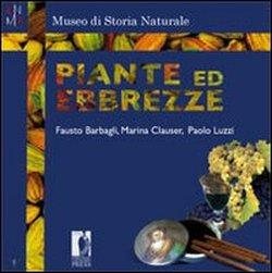 Piante ed ebbrezze.: Marina Clauser Fausto Barbagli Paolo Luzzi.