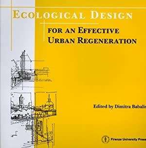 Ecological design for an effective urban regeneration.: --