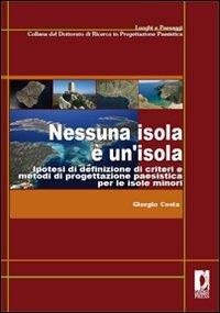 Nessuna isola è un'isola. Ipotesi di definizione di crit: Costa Giorgio.
