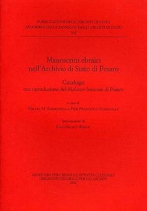 Manoscritti Ebraici nell'Archivio di Stato di Pesaro. Catalogo con riproduzione del Mahazor ...
