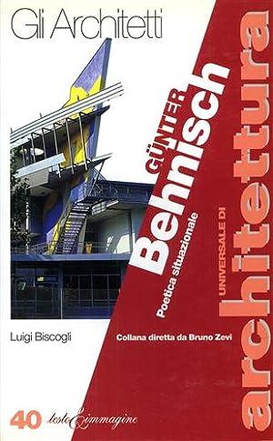 Gunter Behnisch. Poetica situazionale.: Biscogli,Luigi.