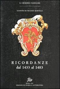 Ricordanze dal 1433 al 1483.: Ugolino di Niccol� Martelli.